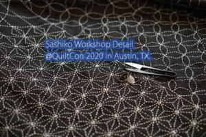 QuiltCon 2020 Sashiko Workshop